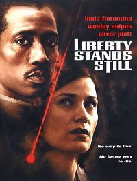 Liberty Stand Still