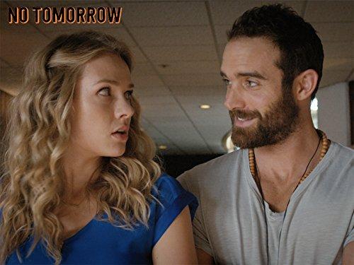 No Tomorrow - Season 1