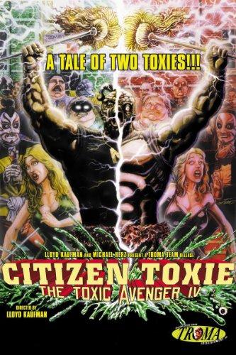 Citizen Toxie: The Toxic Avenger 4