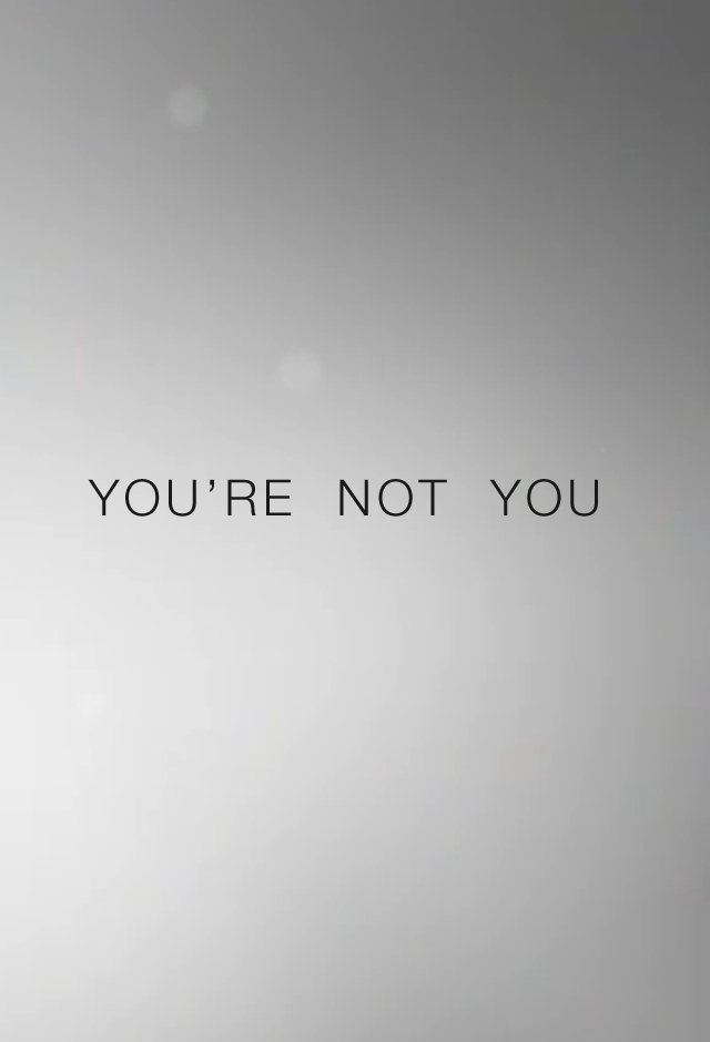You Are Not You