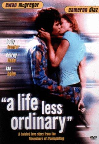 A Life Less Ordinary