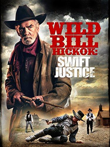 Wild Bill Hickok Swift Justice