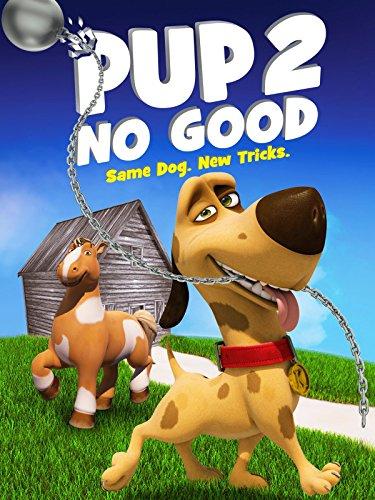 Pup 2 No Good