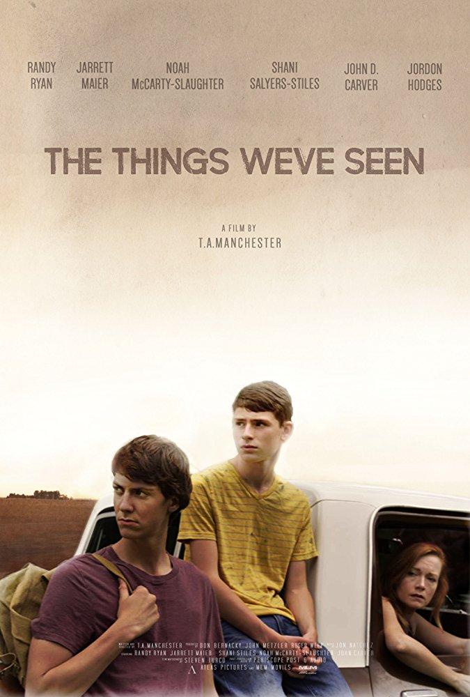 The Things We've Seen