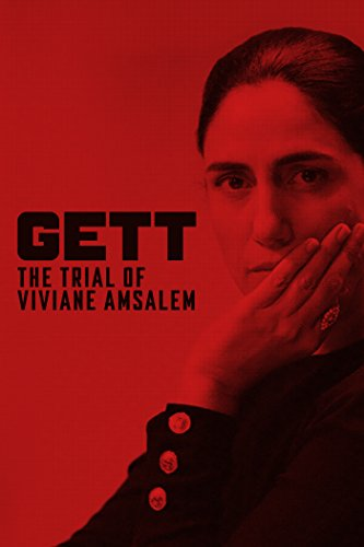 Gett The Trial of Viviane Amsalem
