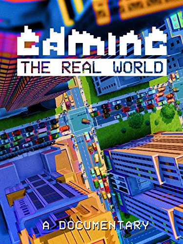 Gaming the Real World