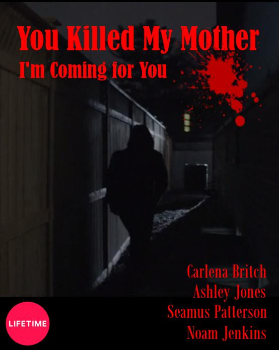 You Killed My Mother (I'm Coming for You)