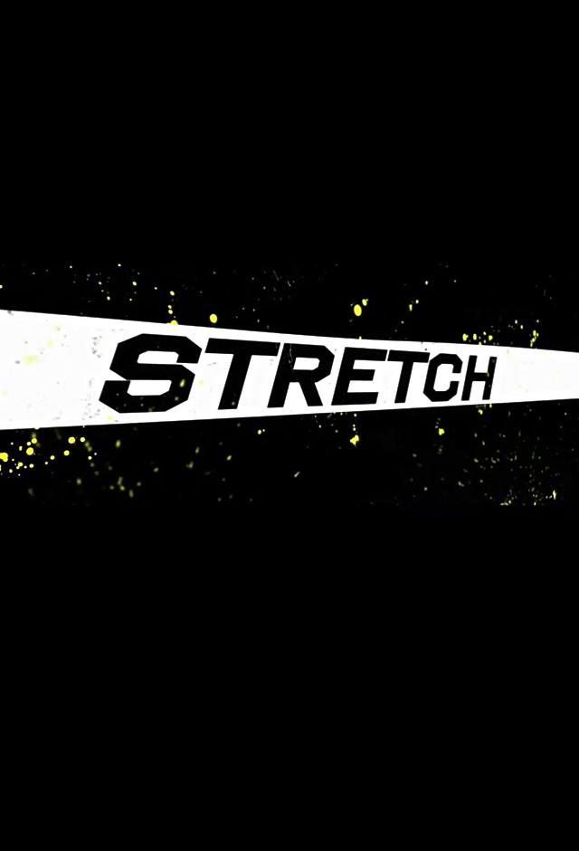 Stretch