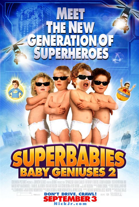 Superbabies: Baby Geniuses 2