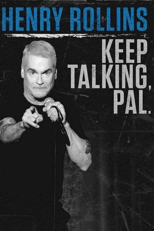 Henry Rollins: Keep Talking Pal