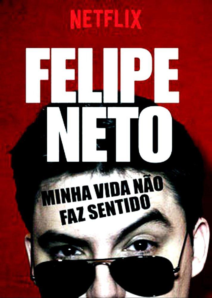 Felipe Neto: Minha Vida Não Faz Sentido [Audio: Portuguese]