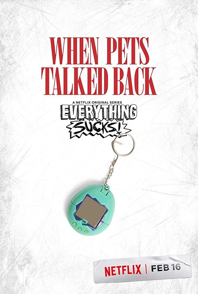 Everything Sucks!- Season 1