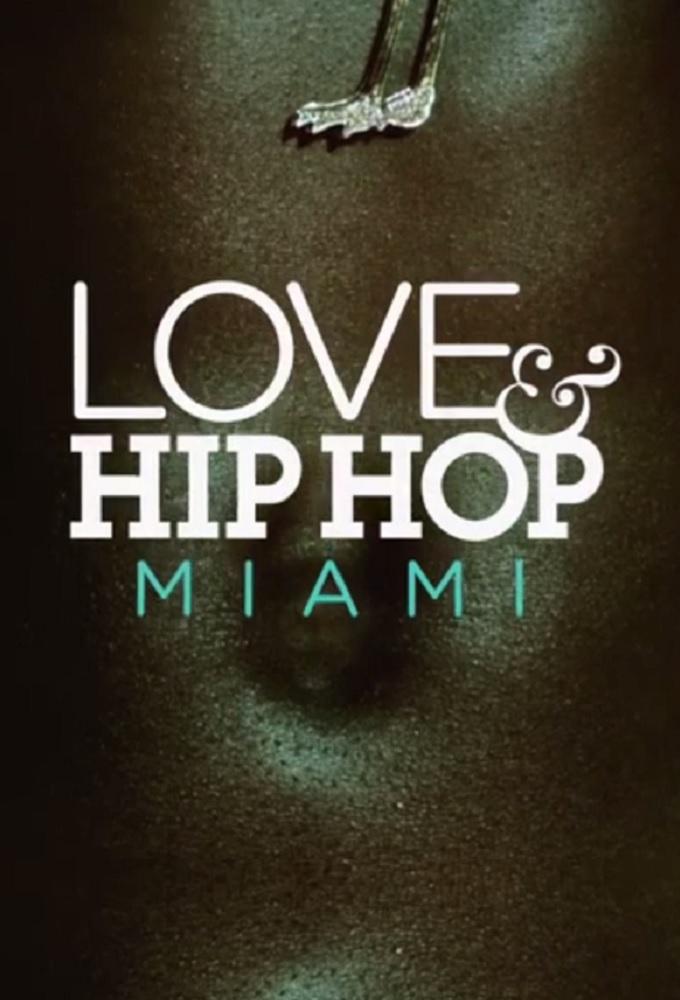 Love & Hip Hop: Miami - Season 1
