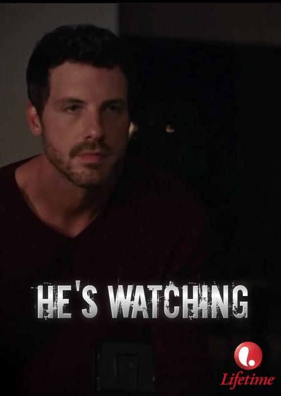 He's Watching