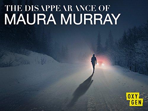 The Disappearance of Maura Murray - Season 1
